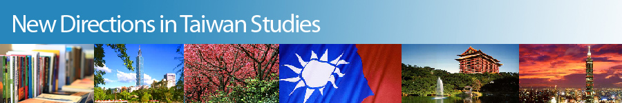 New Directions in Taiwan Studies