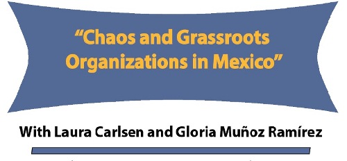 Chaos and Grassroots Organizations in Mexico