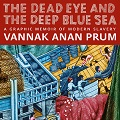 Image for Book Talk: The Dead Eye and the Deep Blue Sea