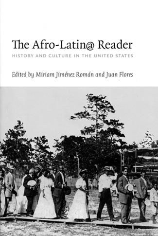 The Afro-Latin@ Reader: History and Culture in the U.S., Book Talk and Signing