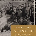 Image for Anatomy of a Genocide: A Case Study in Mass Murder