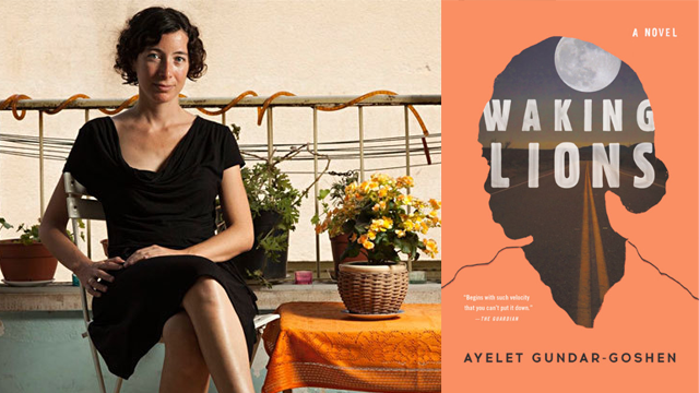"A Conversation with ""Waking Lions"" Author Ayelet Gundar-Goshen"