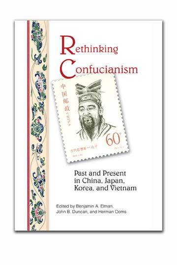 Major Work on Confucianism in Asia Published by UCLA Asian Pacific Monograph Series