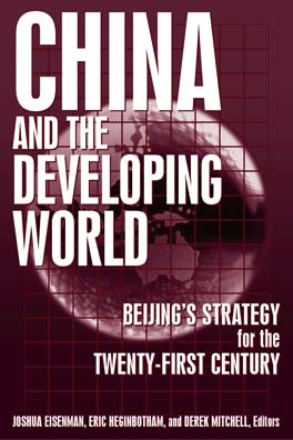 China & the Developing World: Beijing's Strategy for the 21st Century