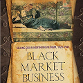 Image for Black Market Business: Selling Sex in Northern Vietnam, 1920–1945