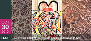 Die and Let Live: Death and Regeneration in Art