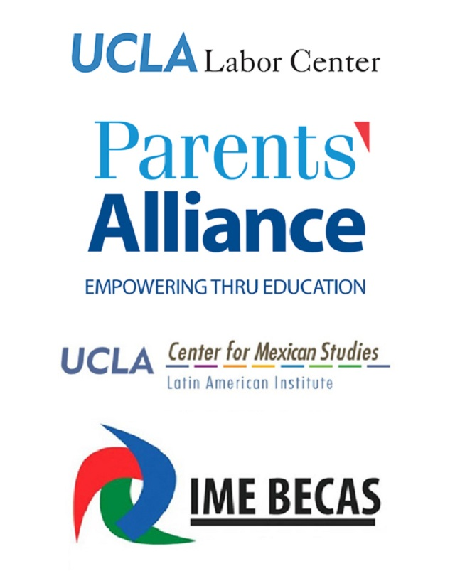 The Institute for Mexicans Abroad, Parents Alliance, the Center for Mexican Studies, and UCLA Labor Center - 2017