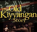 Image for Film Screening: The Old Kiyyangan Story