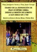 Image for Diario de la expedición de Fray Junípero Serra desde la Misión de Loreto a San Diego en 1769