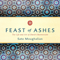 Image for Book Talk for Feast of Ashes: The Life and Art of David Ohannessian