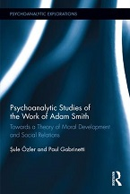 Image for Psychoanalytic Studies of the Work of Adam Smith: Towards a Theory of Moral Development and Social Relations