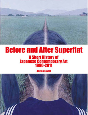 Before and After Superflat: Contemporary Art in the Post-Bubble, Post-Disaster Society