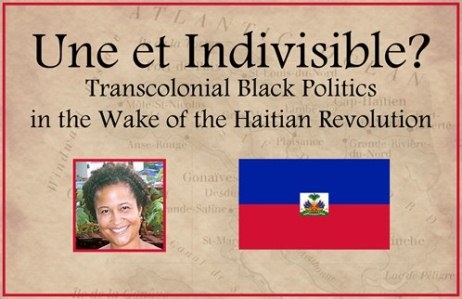 Une et Indivisible?  Transcolonial Black Politics in the Wake of the Haitian Revolution