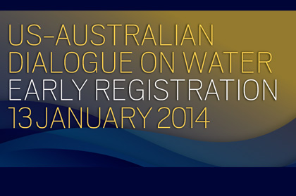 US-Australian Dialogue on Water: Solutions and Strategies for the Looming Water Crisis