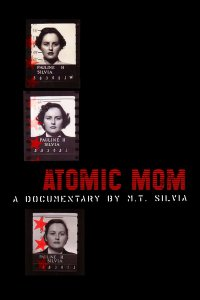 'Atomic Mom' Filmmaker Reveals Secret Stories of the Bomb