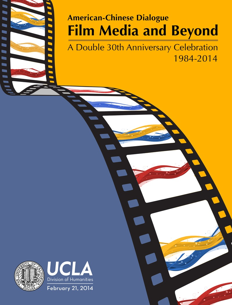 American-Chinese Dialogue on Film Media and Beyond -- A Double Thirtieth Anniversary Celebration, 1984-2014