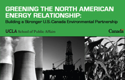 "Conference: ""Greening the North American Energy Relationship"""