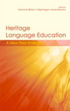 Heritage Language Education: A New Field Emerging