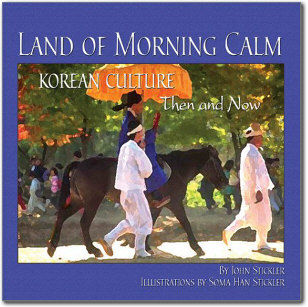 Land of Morning Calm: Korean Culture Then and Now Book Signing