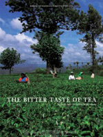 The Bitter Taste of Tea: A Journey into the World of Fair Trade