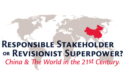 Responsible Stakeholder or Revisionist Superpower? China and the World in the 21st Century