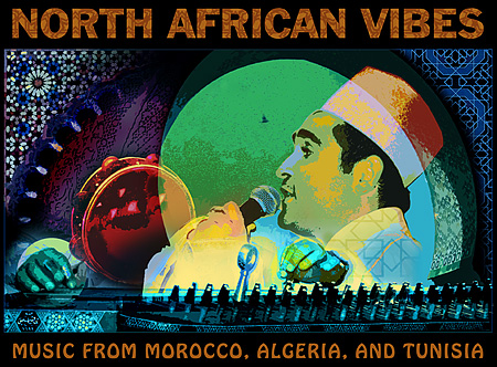 SOLD OUT - North African Vibes: Music from Morocco, Algeria and Tunisia