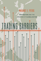 Image for Trading Barriers: Immigration and the Remaking of Globalization