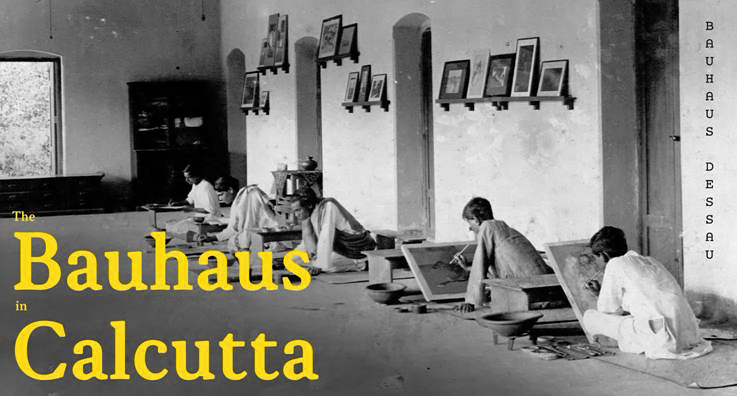 Image for The Bauhaus in Bengal: Reconstructing an Historical Exhibition