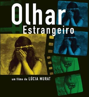 Olhar Estrangeiro (The Foreign Eye)