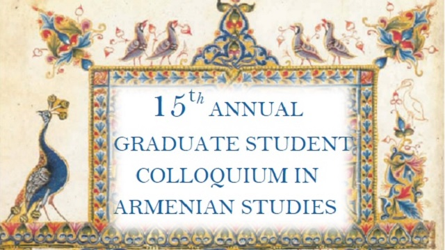 15th Annual Graduate Student Colloquium in Armenian Studies